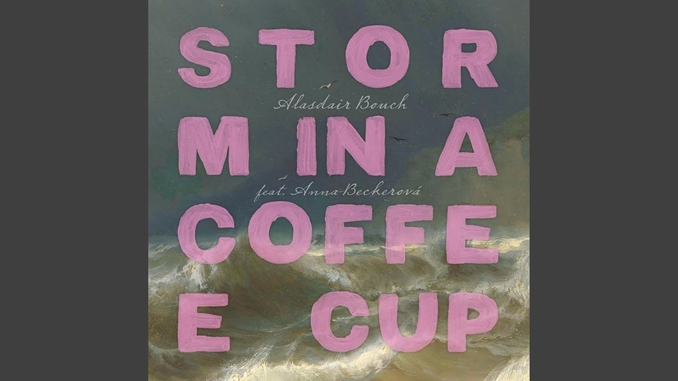 Alasdair Bouch releases new single, 'Storm In A Coffee Cup' » Prague Monitor / Czech News in English